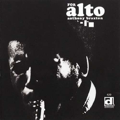 Anthony Braxton - For Alto (1969 Lossless)