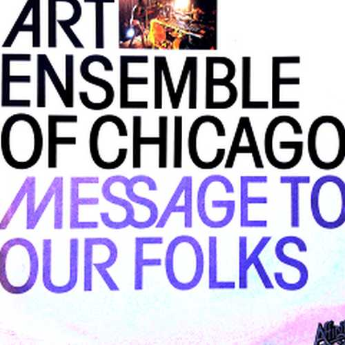Art Ensemble Of Chicago - A Jackson In Your House (1970 24/48 FLAC)