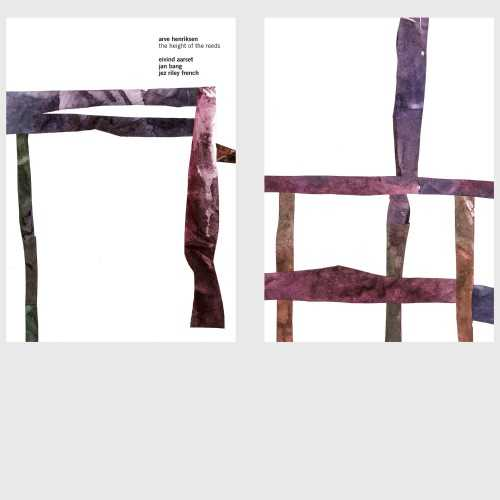 Arve Henriksen, Eivind Aarset, Jan Bang, Jez Riley French - The Height Of The Reeds (2018 24/44 FLAC)