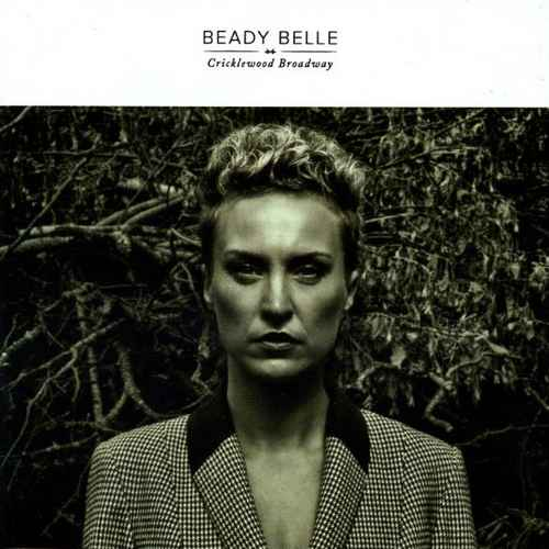 Beady Belle - Cricklewood Broadway (2013 24/44 FLAC)