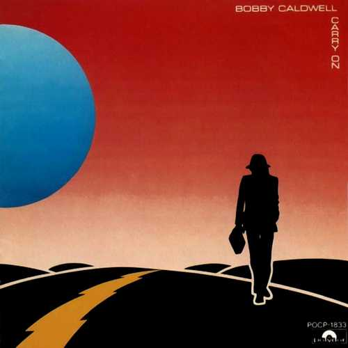 Bobby Caldwell - Carry On (1990 Lossless)