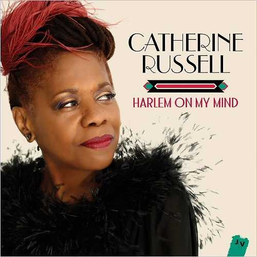 Catherine Russell - Harlem On My Mind (2016 24/96 FLAC)