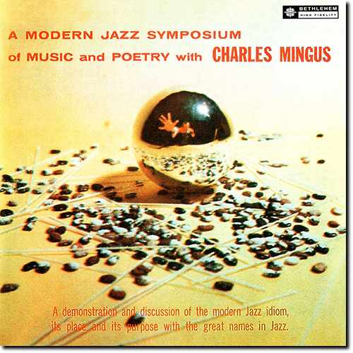 Charles Mingus - A Modern Jazz Symposium Of Music, Poetry. Remastered (2014 24/96 FLAC)
