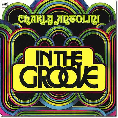 Charly Antolini - In The Groove. Remastered (2015 24/88 FLAC)