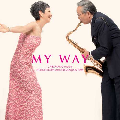 Chie Ayado Meets Nobuo Hara, His Sharps, Flats - My Way (2010 SACD)