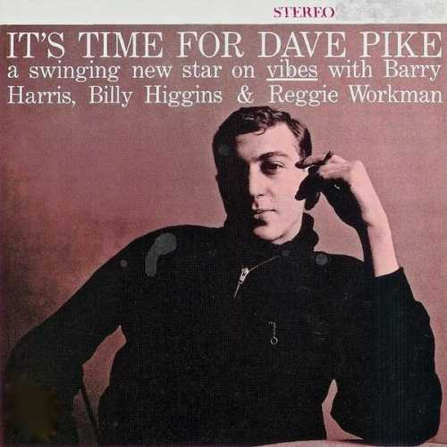 Dave Pike - It's Time for Dave Pike. Remastered (2019 24/44 FLAC)