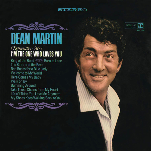 Dean Martin - Remember Me. I'm The One Who Loves You (2014 24/96 FLAC)