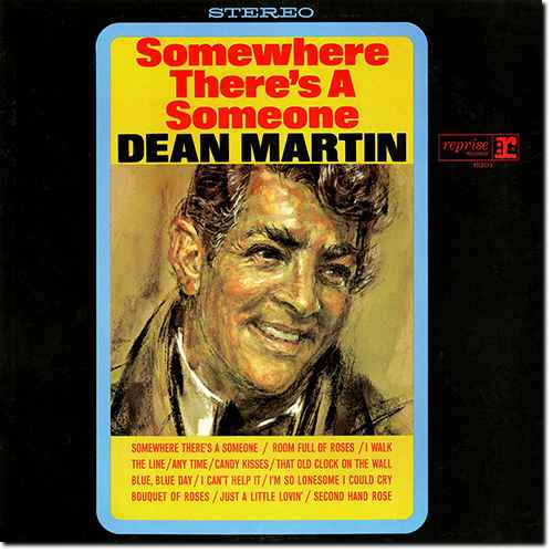 Dean Martin - Somewhere There's A Someone (2016 24/96 FLAC)