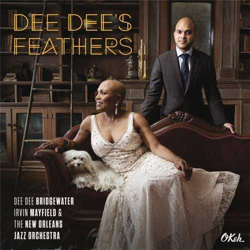 Dee Dee Bridgewater, Irvin Mayfield, The New Orleans Jazz Orchestra - Dee Dee's Feathers (2015 24/44 FLAC)