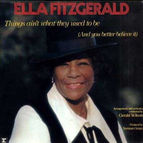 Ella Fitzgerald - Things Ain't What They Used To Be (2011 24/192 FLAC)