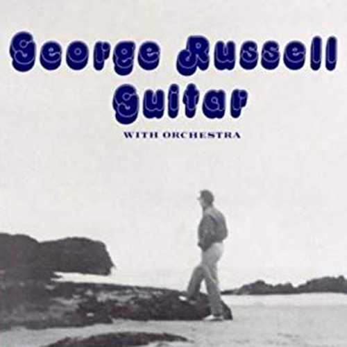 George Russell - Guitar, Orchestra. Remastered (2019 24/44 FLAC)