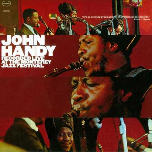 John Handy - Recorded Live At The Monterey Jazz Festival (2007 FLAC)