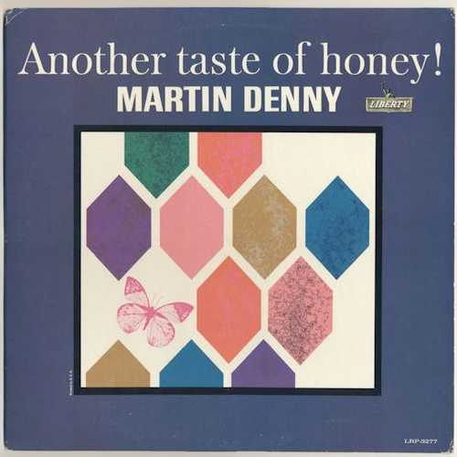 Martin Denny - Another Taste Of Honey! (1963 24/192 FLAC)