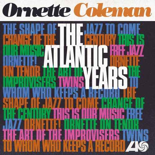 Ornette Coleman - The Atlantic Years (2018 24/192 FLAC)