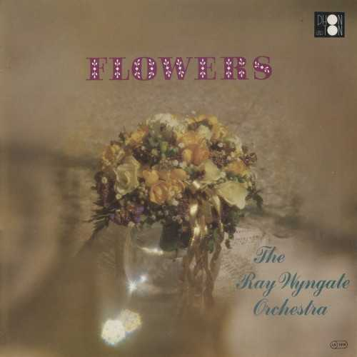 Ray Wyngate Orchestra ‎- Flowers (1982 16/44 FLAC)