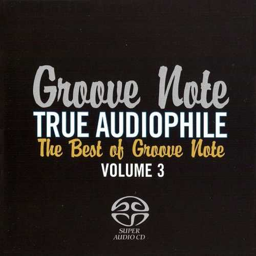 VA - The Best Of Groove Note Vol.3 (2010 SACD)
