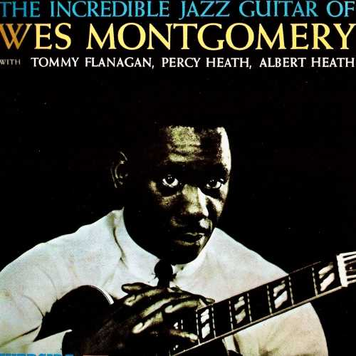 Wes Montgomery - The Incredible Jazz Guitar Of Wes Montgomery. Remastered (2020 24/96 FLAC)