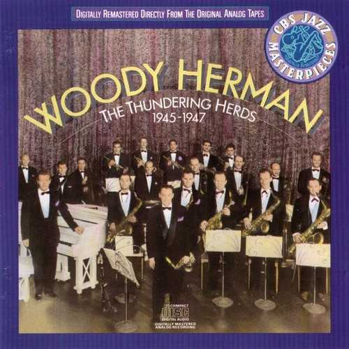 Woody Herman - The Thundering Herds 1945-1947 (1988 Lossless)