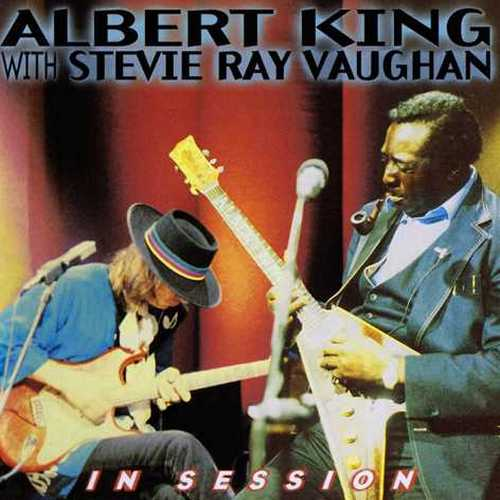 Albert King, Stevie Ray Vaughan - In Session (2011 24/96 FLAC)