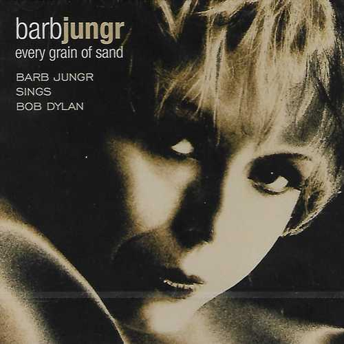 Barb Jungr - Every Grain Of Sand (2004 SACD)