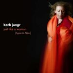 Barb Jungr - Just Like A Woman Hymn To Nina (2008 24/88 FLAC)