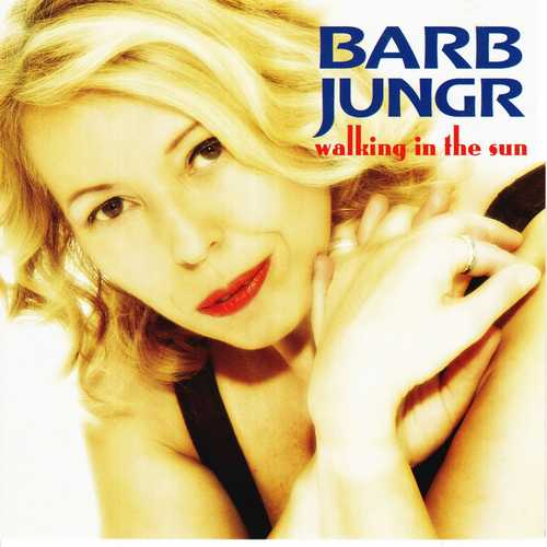 Barb Jungr - Walking In The Sun (2006 SACD)