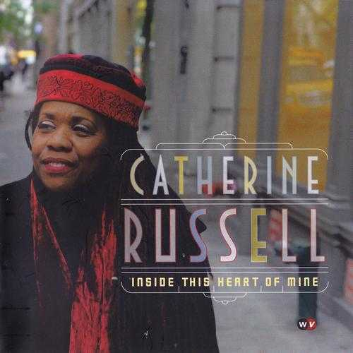 Catherine Russell - Inside This Heart Of Mine (2010 FLAC)