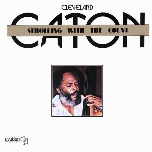 Cleveland Eaton - Strolling The Count (1980 24/96 FLAC)