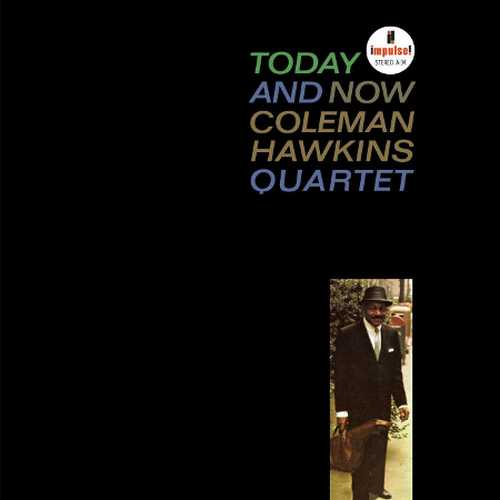 Coleman Hawkins Quartet - Today, Now (2011 SACD)