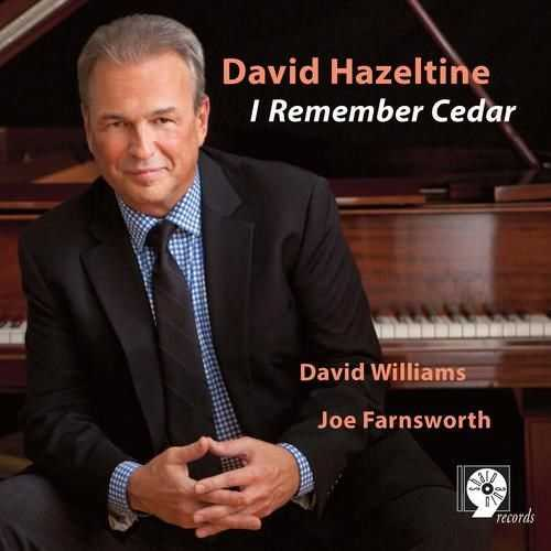 David Hazeltine - I Remember Cedar (2014 FLAC)