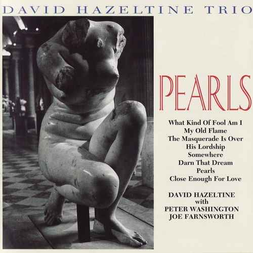 David Hazeltine Trio - Pearls (2001 FLAC)