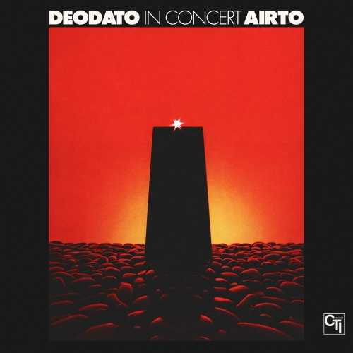 Deodato Airto - In Concert. Remastered (2017 24/192 FLAC)