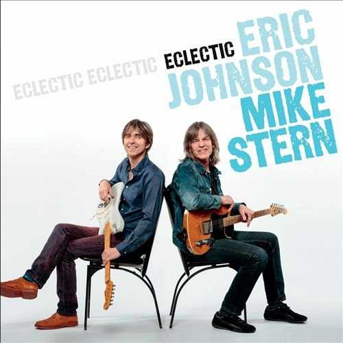 Eric Johnson, Mike Stern - Eclectic (2014 24/96 FLAC)