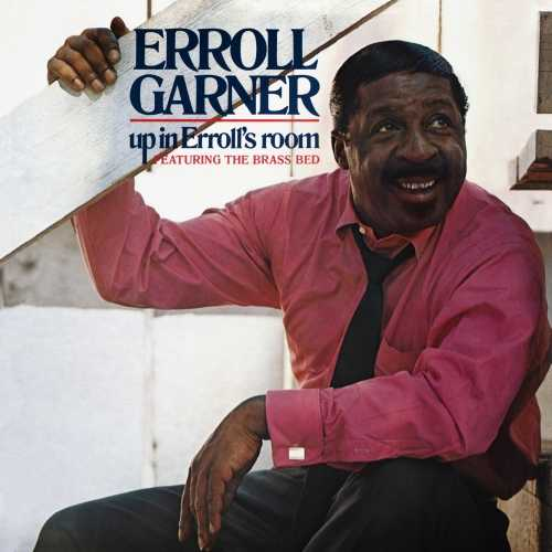 Erroll Garner - Up In Errolls Room. Remastered (2020 24/192 FLAC)