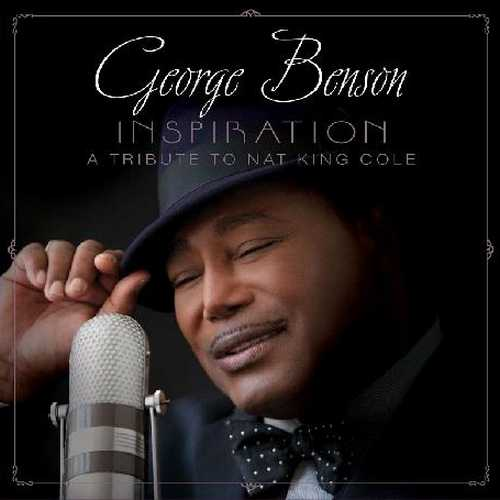 George Benson - Inspiration, A Tribute To Nat King Cole (2013 24/96 FLAC)