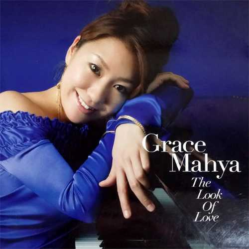 Grace Mahya - The Look Of Love (2006 DSD)