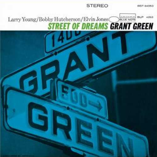 Grant Green - Street Of Dreams (2013 24/192 FLAC)