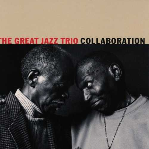 Great Jazz Trio - Collaboration (2004 SACD)