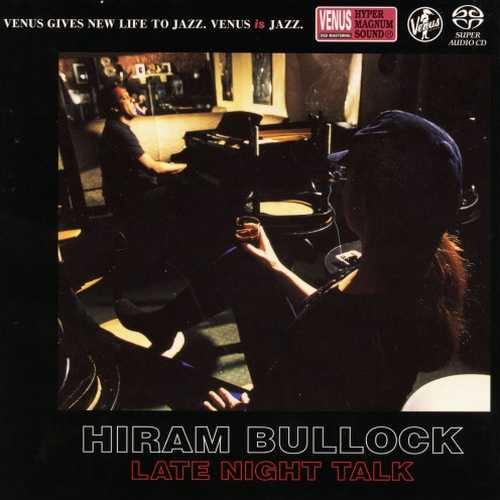 Hiram Bullock - Late Night Talk (2016 SACD)