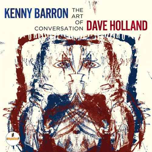 Kenny Barron, Dave Holland - The Art Of Conversation (2014 24/96 FLAC)