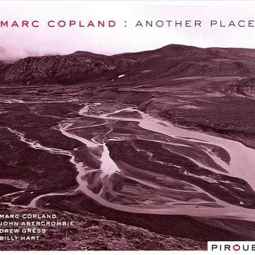 Marc Copland - Another Place (2008 FLAC)