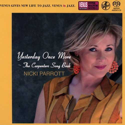 Nicki Parrott - Yesterday Once More. The Carpenters Song Book (2016 SACD)
