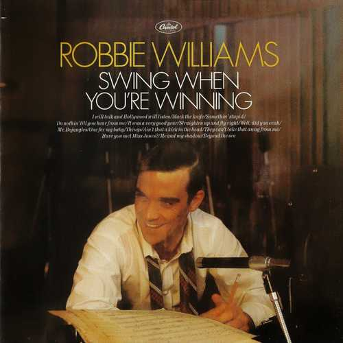 Robbie Williams - Swing When You're Winning (2001 FLAC)