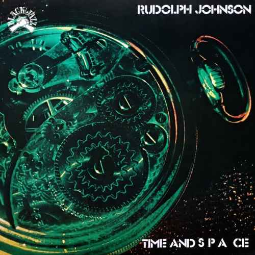 Rudolph Johnson - Time, Space. Remastered (2020 24/96 FLAC)