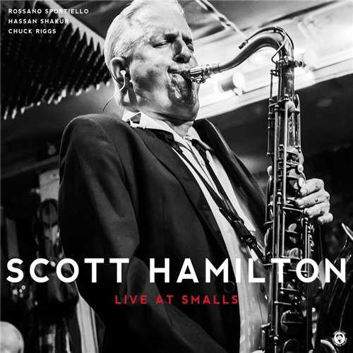 Scott Hamilton Quartet - Live At Smalls (2014 24/88 FLAC)