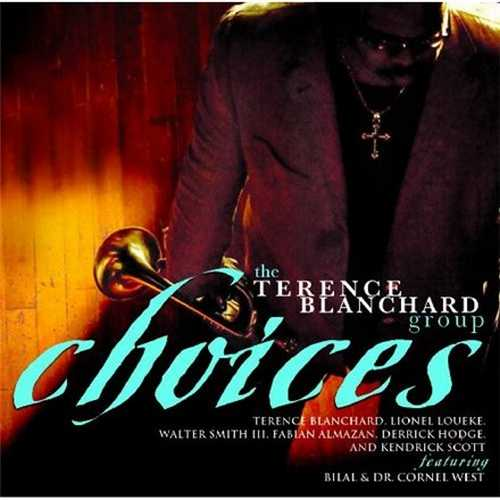 Terence Blanchard Group - Choices (2009 FLAC)