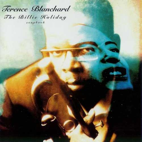 Terence Blanchard - The Billie Holiday Songbook (1994 Lossless)
