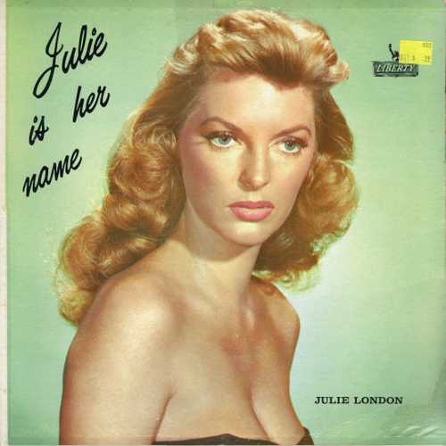Julie London ‎- Julie Is Her Name (1960 24/96 FLAC)