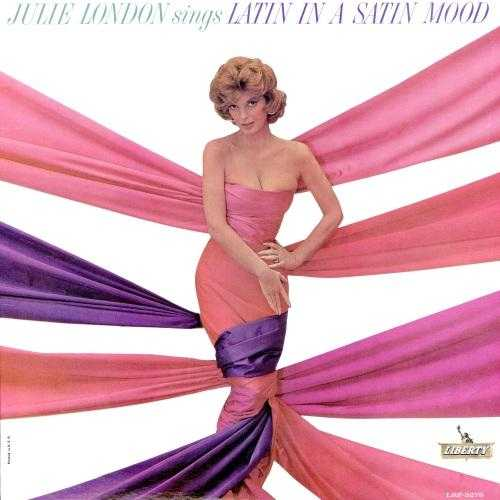 Julie London - Sings Latin In A Satin Mood (1963 24/96 FLAC)