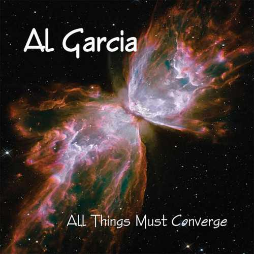 Al Garcia - All Things Must Converge (2011 FLAC)